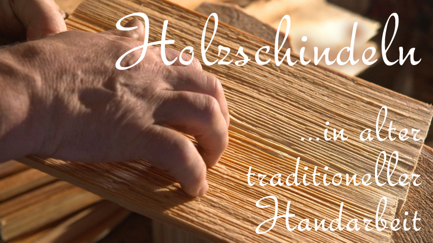 Holzschindeln in alter traditioneller Handarbeit